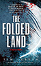 The Folded Land
