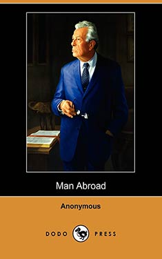 Man Abroad:  A Yarn of Some Other Century