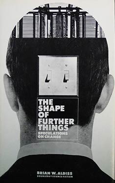 The Shape of Further Things:  Speculation on Change