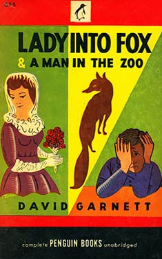 Lady Into Fox and A Man in the Zoo
