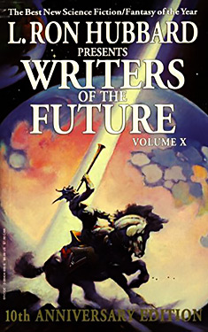 L. Ron Hubbard Presents Writers of the Future, Volume X