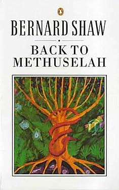 Back to Methuselah:  A Metabiological Pentateuch