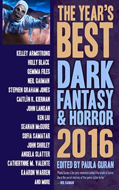 The Year's Best Dark Fantasy & Horror 2016