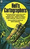 Hell's Cartographers:  Some Personal Histories of Science Fiction Writers