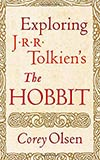 Exploring J. R. R. Tolkien's The Hobbit