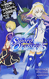 Is It Wrong to Try to Pick Up Girls in a Dungeon? On the Side: Sword Oratoria, Vol. 5