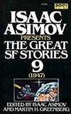 The Great Science Fiction Stories Volume 9, 1947