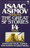 The Great SF Stories 14 (1952)