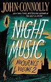 Night Music:  Nocturnes Volume Two