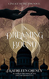 In Dreaming Bound