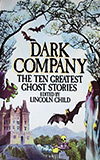 Dark Company: The Ten Greatest Ghost Stories