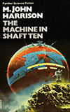 The Machine in Shaft Ten and Other Stories