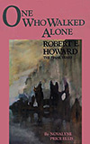 One Who Walked Alone:  Robert E. Howard, The Final Years
