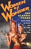 Women of Wonder: The Classic Years:  SF by Women from the 1940s to the 1970s