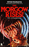 The Morgow Rises!