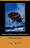 Thyra: A Romance of the Polar Pit