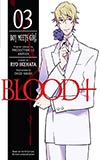 Blood+ 03:  Boy Meets Girl