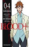 Blood+ 04:  Nankurunaisa