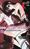 Accel World 9: The Seven-Thousand-Year Prayer