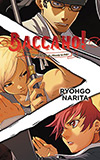 Baccano!, Vol. 7:  1933 [Last] The Slash - Bloody to Fair