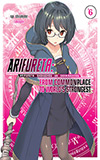 Arifureta, Vol. 6: From Commonplace to World's Strongest