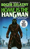 Tor Double #21: Home is the Hangman / We, In Some Strange Power's