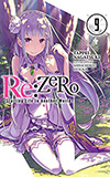 Re: Zero, Vol. 9:  Starting Life in Another World
