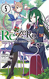 Re: Zero, Vol. 5:  Starting Life in Another World