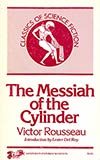 The Messiah of the Cylinder
