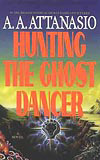 Hunting the Ghost Dancer