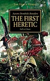 The First Heretic: Fall to Chaos
