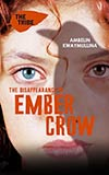 The Disappearance of Ember Crow