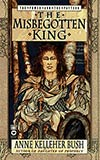 The Misbegotten King