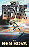 The Best of Bova: Volume III