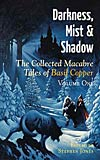 Darkness, Mist and Shadow: Volume 1