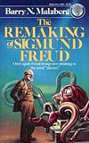The Remaking of Sigmund Freud