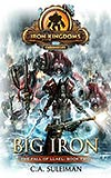 Big Iron: Iron Kingdoms Chronicles