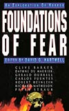 Foundations of Fear:  An Exploration of Horror