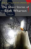 The Ghost Stories of Edith Wharton