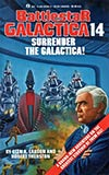 Surrender the Galactica!