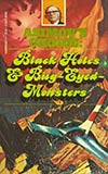 Black Holes & Bug-Eyed-Monsters