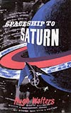 Spaceship to Saturn