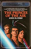 The Princes of the Air
