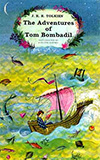 The Adventures of Tom Bombadil:  And Other Verses from the Red Book