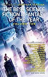 The Best Science Fiction and Fantasy of the Year: Volume Ten