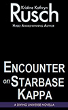Encounter on Starbase Kappa