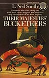 Their Majesties Bucketeers