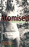 Atomised aka The Elementary Particles