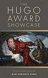 The Hugo Award Showcase: 2010 Volume