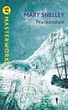 Frankenstein:  or, The Modern Prometheus